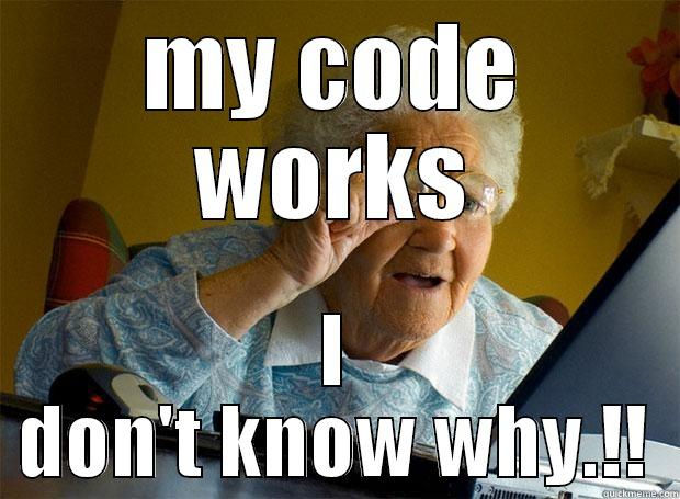 Grandma on Coding - MY CODE WORKS I DON'T KNOW WHY.!! Grandma finds the Internet