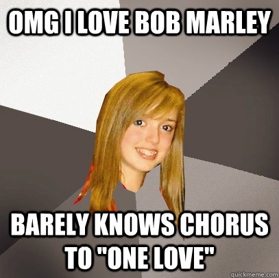 omg i love bob marley barely knows chorus to