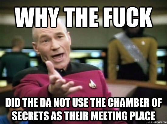 Why the fuck did the DA not use the chamber of secrets as their meeting place - Why the fuck did the DA not use the chamber of secrets as their meeting place  Annoyed Picard HD