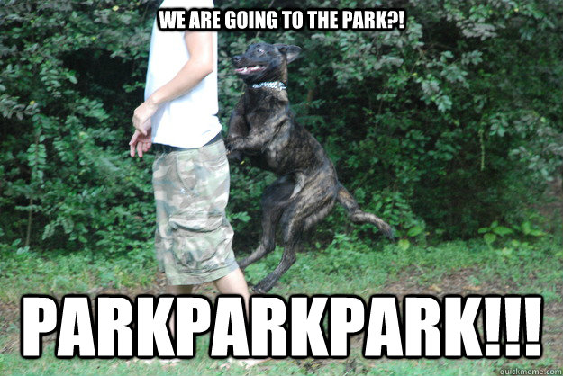 We Are Going to the park?! PARKPARKPARK!!!