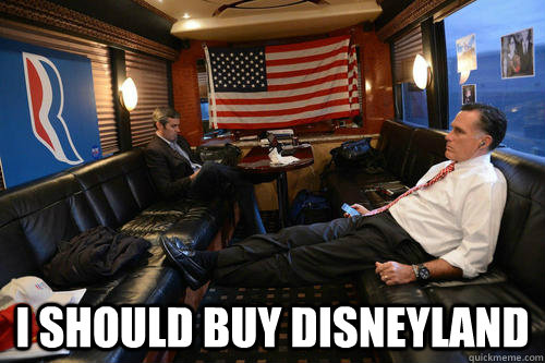I should buy Disneyland -  I should buy Disneyland  Sudden Realization Romney
