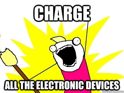 CHARGE ALL the electronic devices