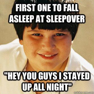 109edf924c2bbb40032413c4c7e8af88d0a72e6b44ee5efbae8d7ecf90df23d1 first one to fall asleep at sleepover \
