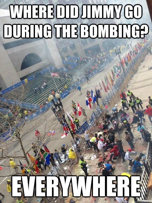 Where did Jimmy go during the bombing? everywhere