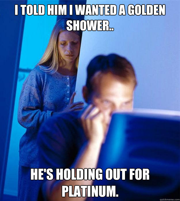 Wife golden shower