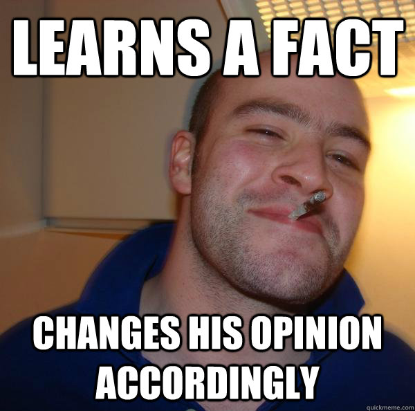 learns a fact changes his opinion accordingly - learns a fact changes his opinion accordingly  Misc