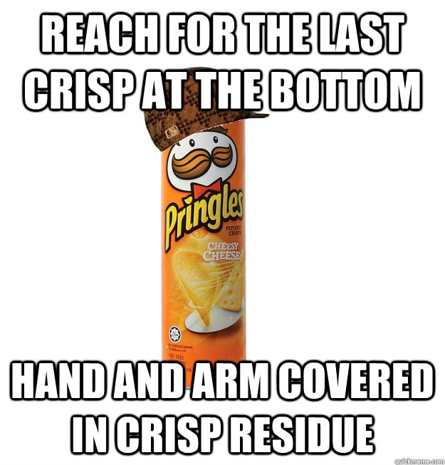 Reach for the last crisp at the bottom hand and arm covered in crisp residue