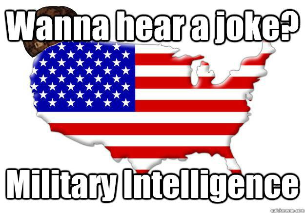 Wanna Hear A Joke? Military Intelligence
