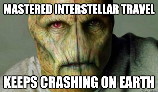 mastered interstellar travel keeps crashing on Earth