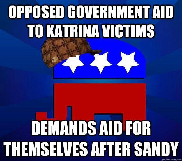 opposed government aid to katrina victims demands aid for themselves after sandy