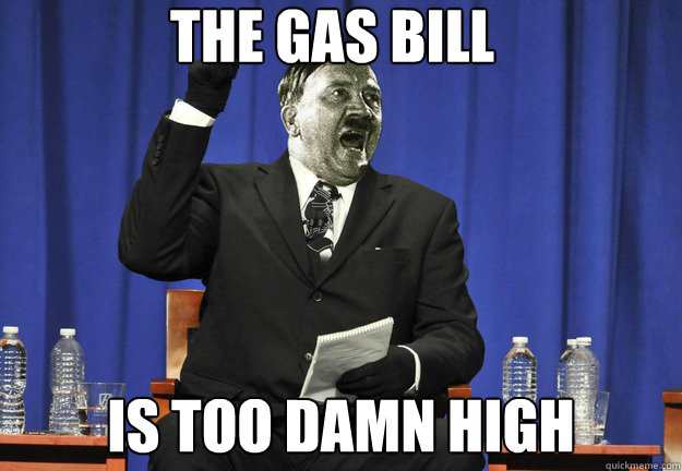 The gas bill is too damn high - The gas bill is too damn high  Misc