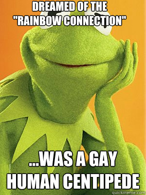 Gay Kermit The Frog 5