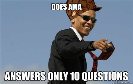 DOES AMA answers only 10 questions