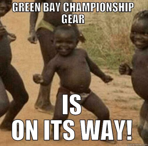 GREEN BAY CHAMPIONSHIP GEAR IS ON ITS WAY! Third World Success