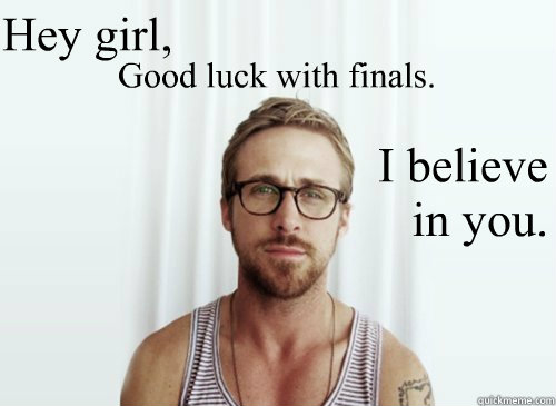 Ryan Gosling finals week memes | quickmeme