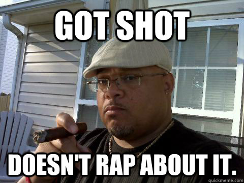 Got shot doesn't rap about it.