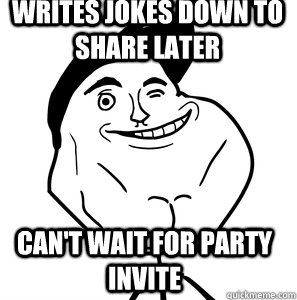 Writes Jokes Down To Share Later Can T Wait For Party Invite
