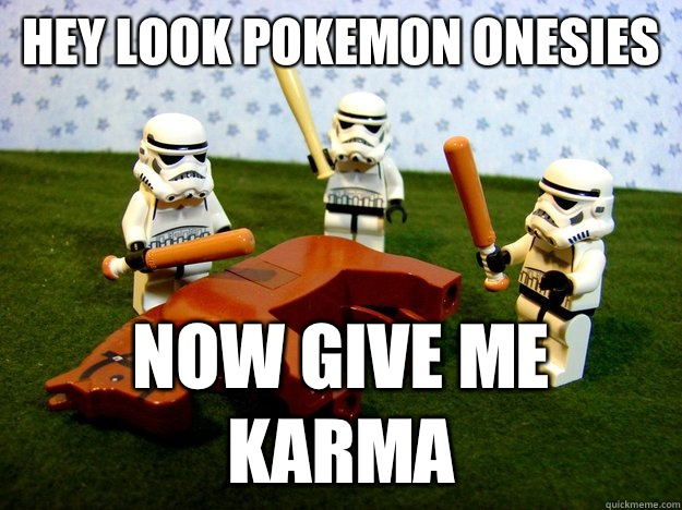 Hey look pokemon onesies Now give me karma - Hey look pokemon onesies Now give me karma  Misc