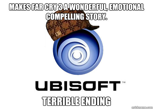 Makes Far Cry 3 a Wonderful, emotional compelling story. terrible ending