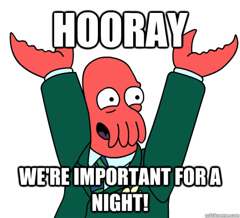 Hooray We're important for a night! - Hooray We're important for a night!  hooray zoidberg on school