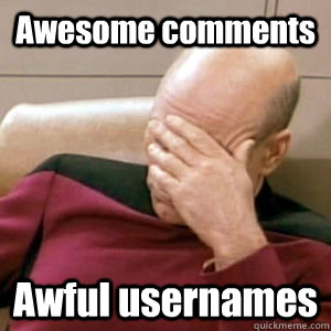 Awesome comments Awful usernames - Awesome comments Awful usernames  Bobfacepalm