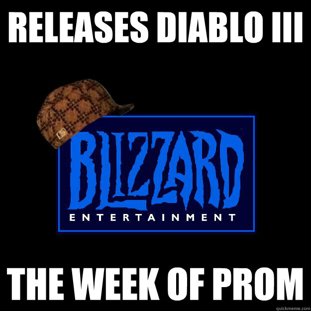 Releases Diablo III The week of prom