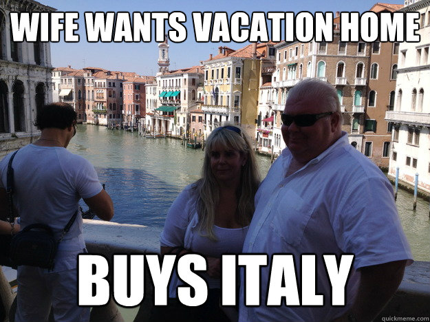 Wife Wants Vacation Home Buys Italy