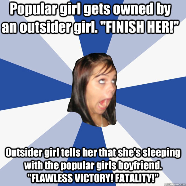 Popular girl gets owned by an outsider girl.