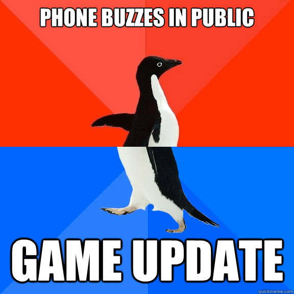 Phone buzzes in public Game Update - Phone buzzes in public Game Update  Socially Awesome Awkward Penguin