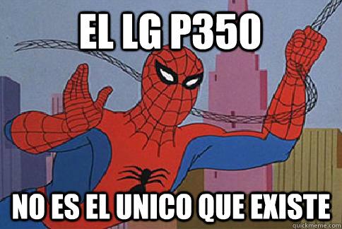el lg p350 no es el unico que existe