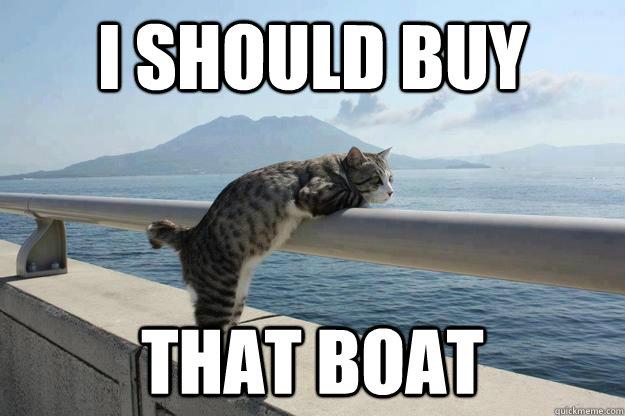 i should buy that boat