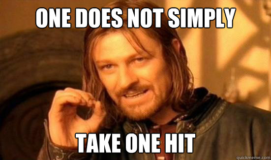 One Does Not Simply take one hit - One Does Not Simply take one hit  Boromir