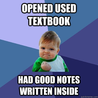 Opened used textbook Had good notes written inside - Opened used textbook Had good notes written inside  Success Kid