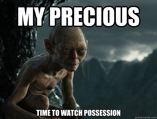 My Precious Time to watch Possession