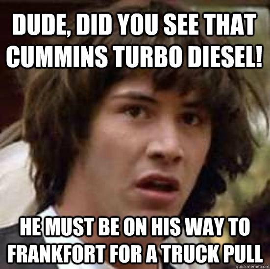 Turbo Diesel Memes That Cummins Turbo Diesel