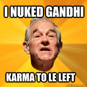 I nuked Gandhi karma to le left