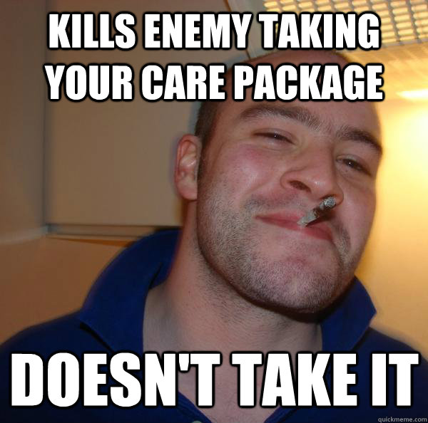 Kills enemy taking your care package Doesn't take it - Kills enemy taking your care package Doesn't take it  Misc