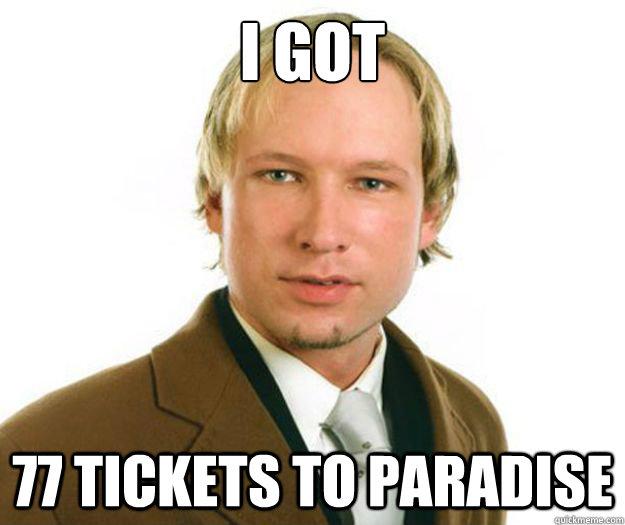 i got 77 tickets to paradise