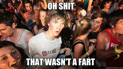 Oh shit that wasn't a fart - Oh shit that wasn't a fart  Sudden Clarity Clarence