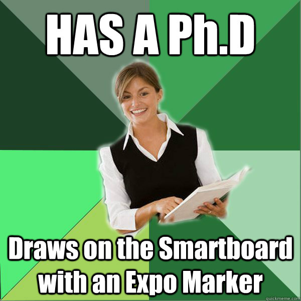 HAS A Ph.D Draws on the Smartboard with an Expo Marker