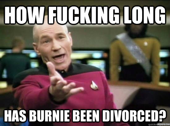 How Fucking Long Has Burnie Been Divorced? - How Fucking Long Has Burnie Been Divorced?  Annoyed Picard HD