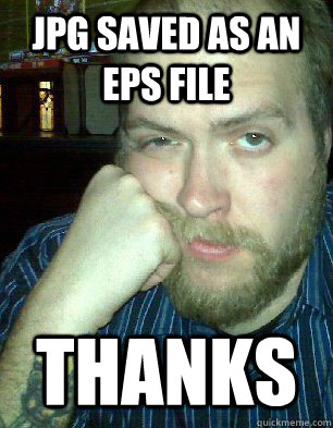 jpg saved as an eps file thanks - jpg saved as an eps file thanks  Bitter Graphic Designer