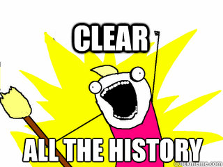 ALL THE HISTORY Clear