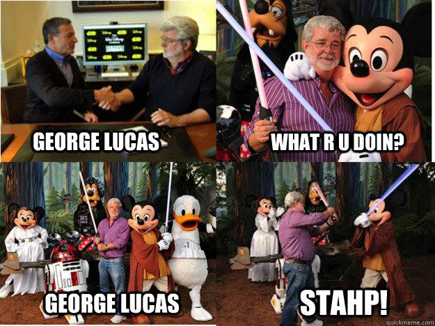 GEORGE LUCAS WHAT R U DOIN? GEORGE LUCAS STAHP!