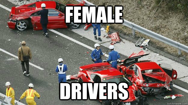 FEMALE DRIVERS - FEMALE DRIVERS  Expensive car crash