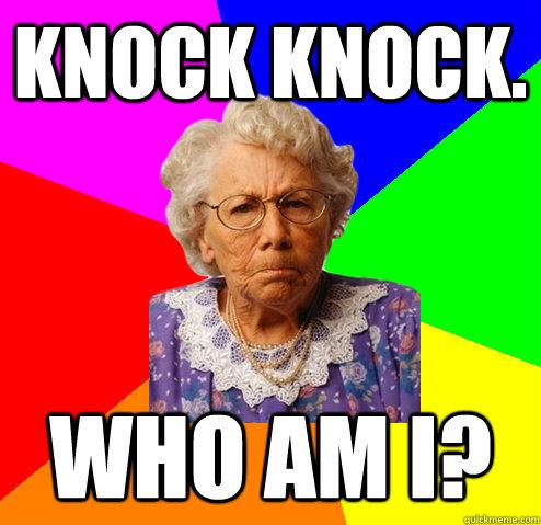 148b5d598e9e19a1b5ca1bf091451b7fbc334c8c8d0e8e9f1c2757921bf02044 knock knock who am i? alzheimer agatha quickmeme