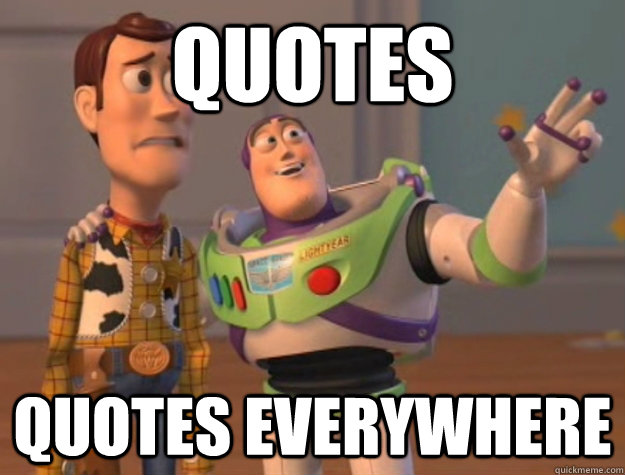 Quotes Quotes Everywhere Buzz Lightyear Quickmeme Magnificent Buzz Lightyear Quotes