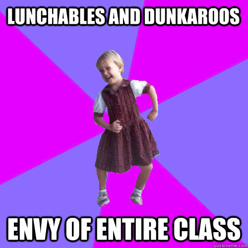 Lunchables and dunkaroos envy of entire class - Lunchables and dunkaroos envy of entire class  Socially awesome kindergartener