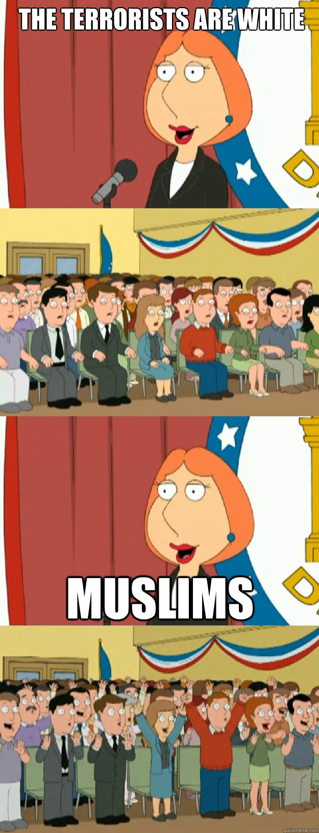 the terrorists are white muslims - the terrorists are white muslims  Lois Griffin