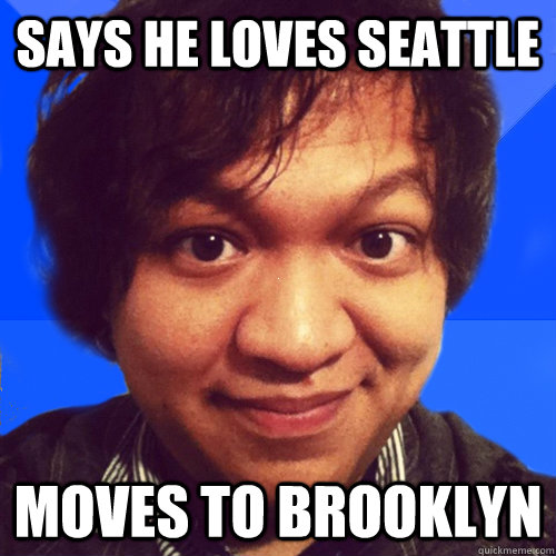 says he loves seattle moves to brooklyn